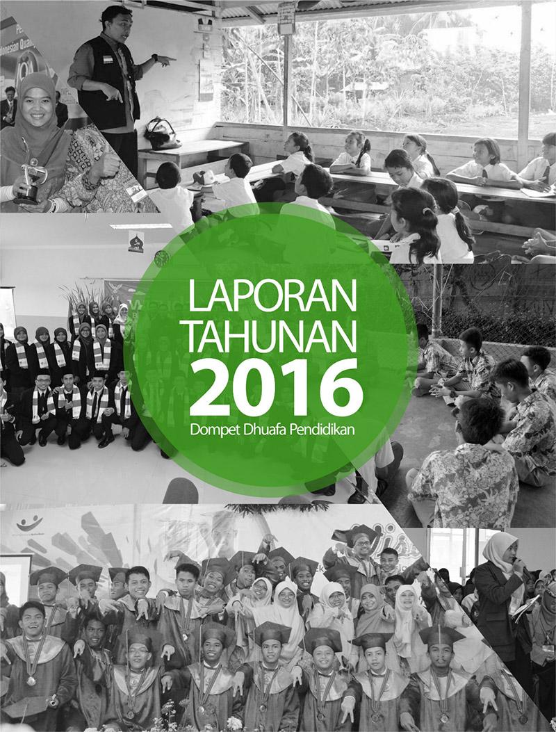 Laporan Tahunan Dompet Dhuafa Pendidikan 2016